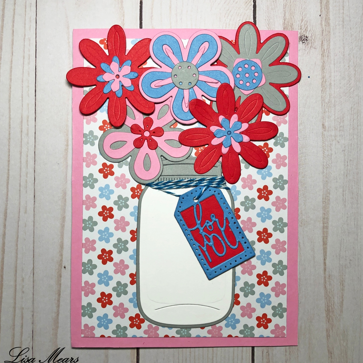 The Stamps of Life Flower Challenge - Mason Jar with Bouquet of Flowers