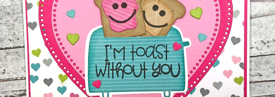 Valentine's Day Card using Toast2Stamp from The Stamps of Life