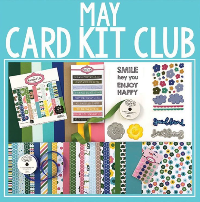 The Stamps of Life May Card Kit