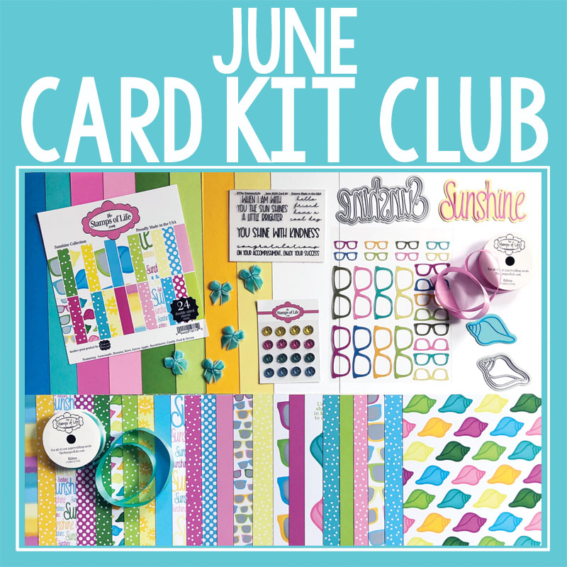 The Stamps of Life June 2020 Card Kit
