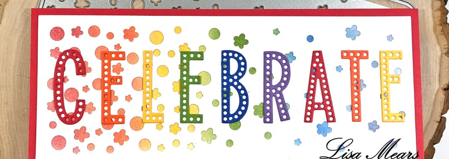 Dotted Alphabet Dies - Celebrate Card
