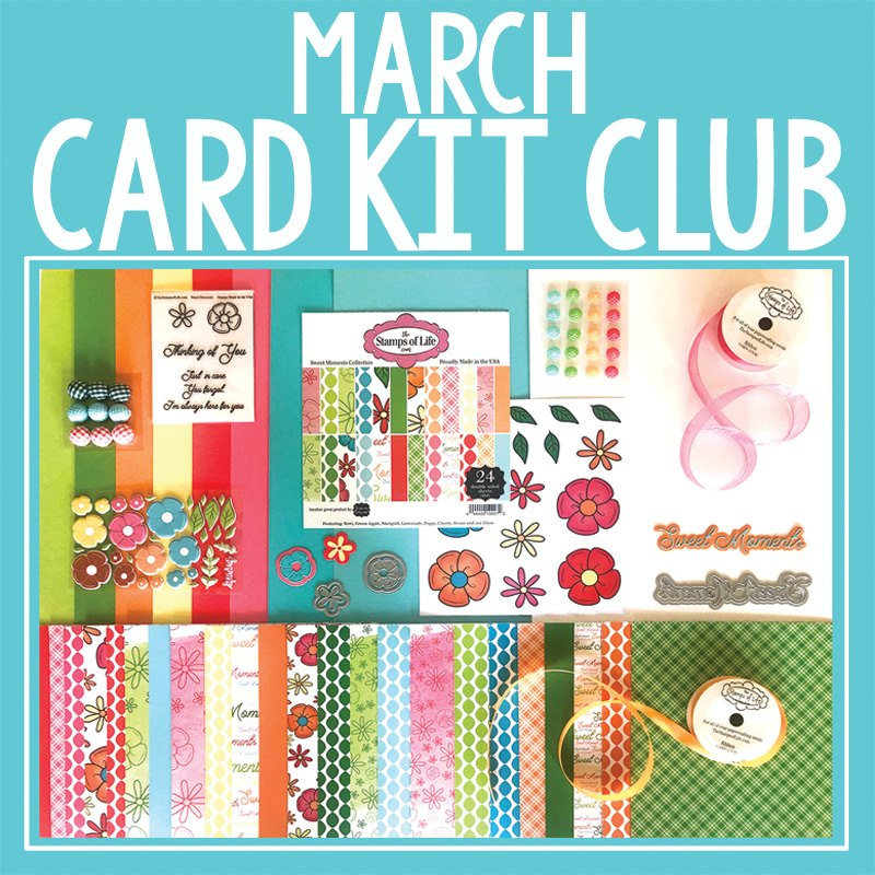 The Stamps of Life March card kit