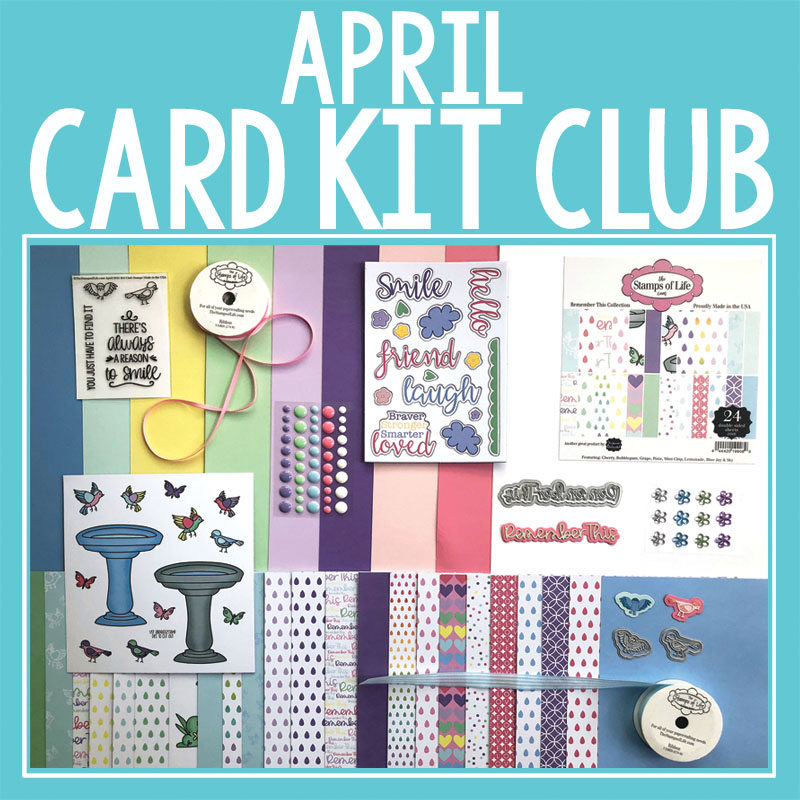 The Stamps of Life April Card Kit Club