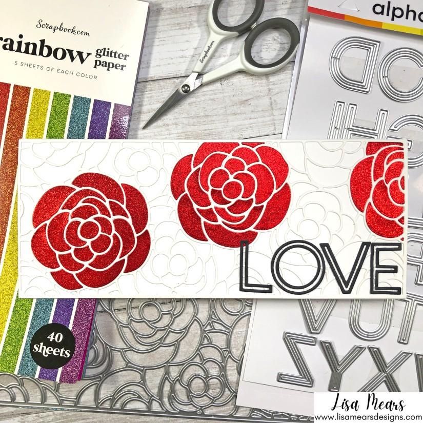 Using Glitter Cardstock - Scrapbook.com Rainbow Glitter Cardstock, Downtown Alphabet Dies, Rose Bloom Slimline Die