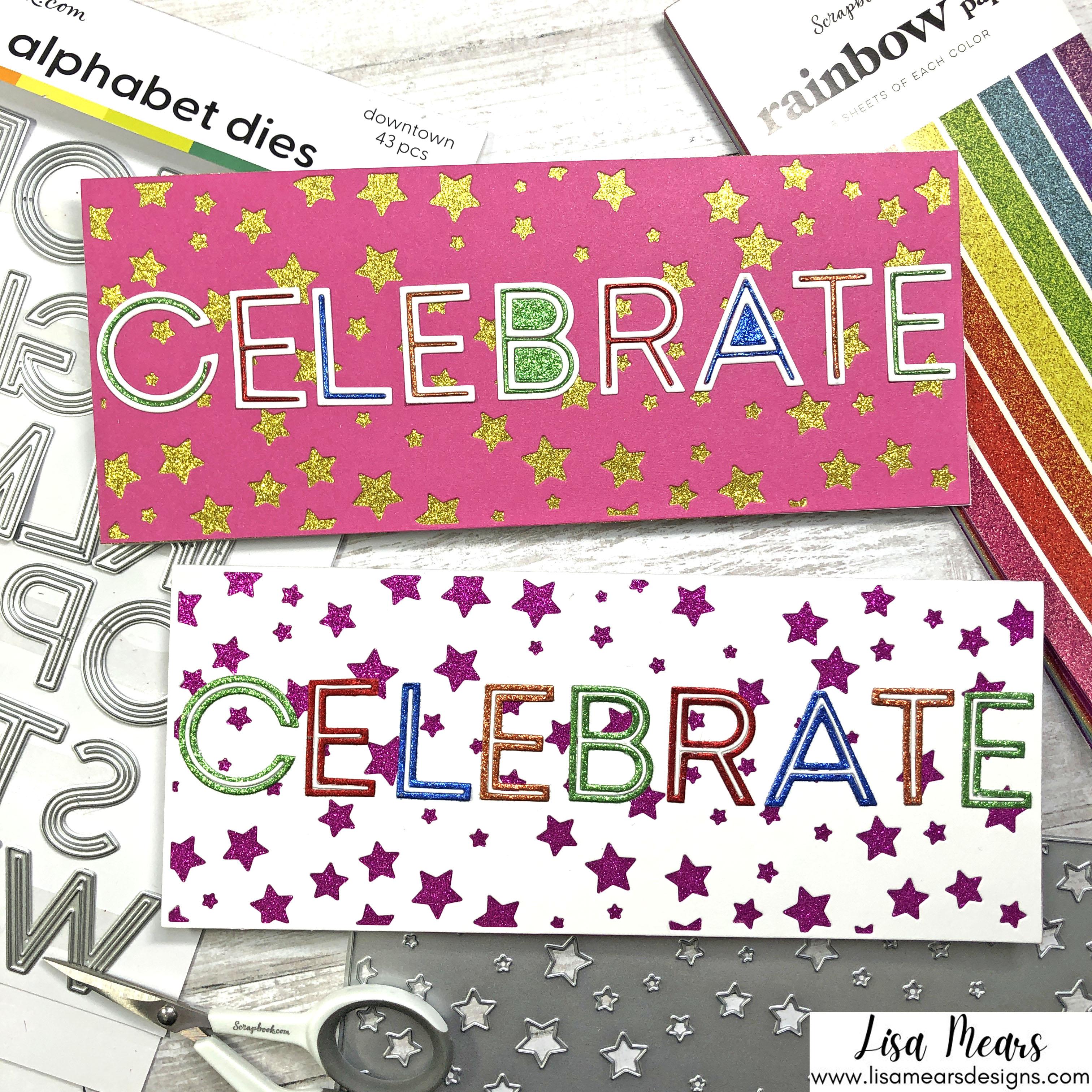 Using Glitter Cardstock - Scrapbook.com Rainbow Glitter Cardstock, Downtown Alphabet Dies, and Star Slimline Die